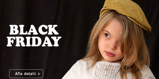 black friday incaltaminte copii 2017
