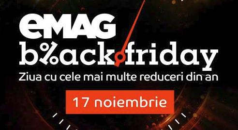A INCEPUT BLACK FRIDAY! Reduceri produse Black Friday eMAG 2018 preturi si stocuri